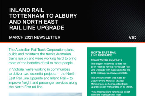 Thumbnail image of Inland Rail Tottenham to Albury and North East Rail Line Upgrade newsletter March 2021